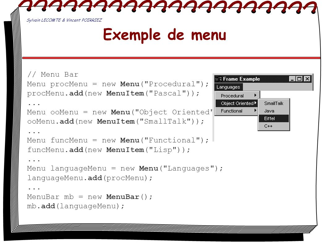 Exemple de menu // Menu Bar Menu procMenu = new Menu( Procedural );