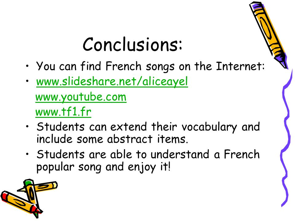 Conclusions: You can find French songs on the Internet: