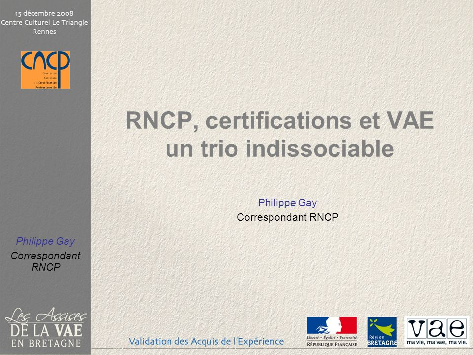 RNCP, certifications et VAE un trio indissociable