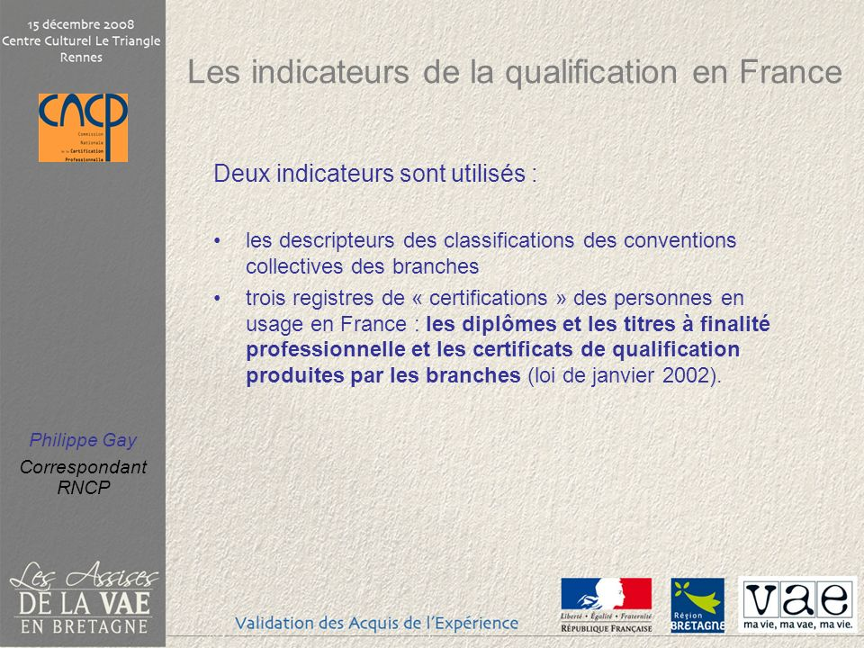 Les indicateurs de la qualification en France