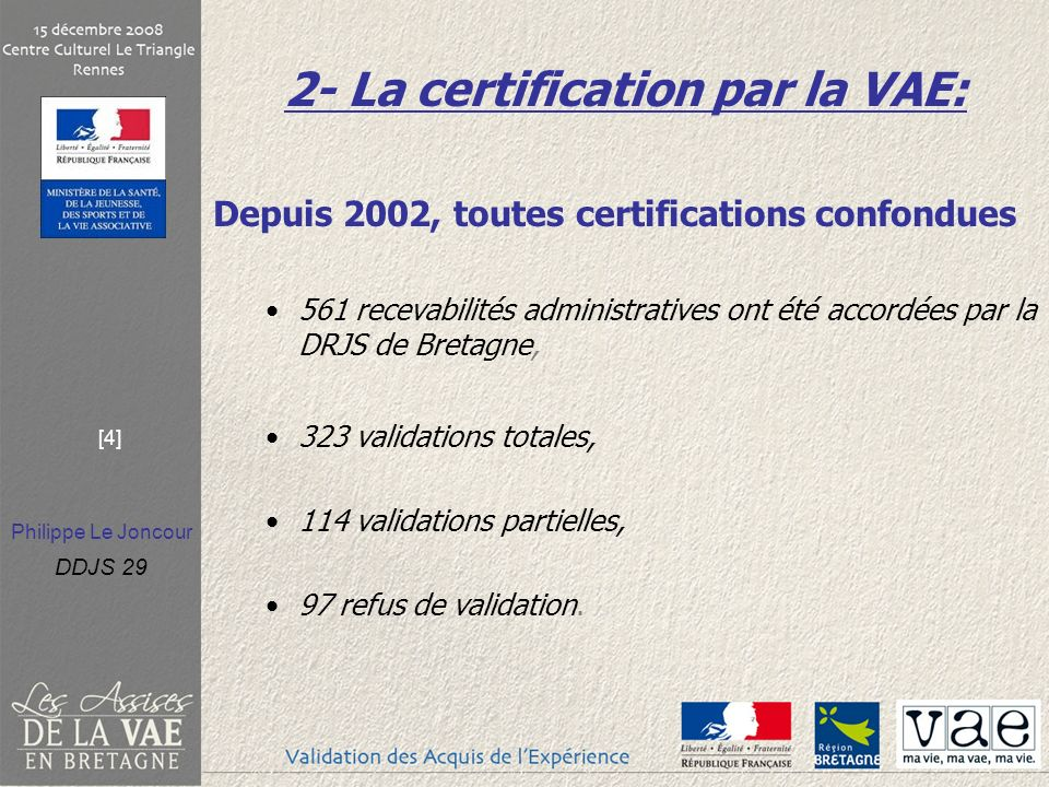 2- La certification par la VAE:
