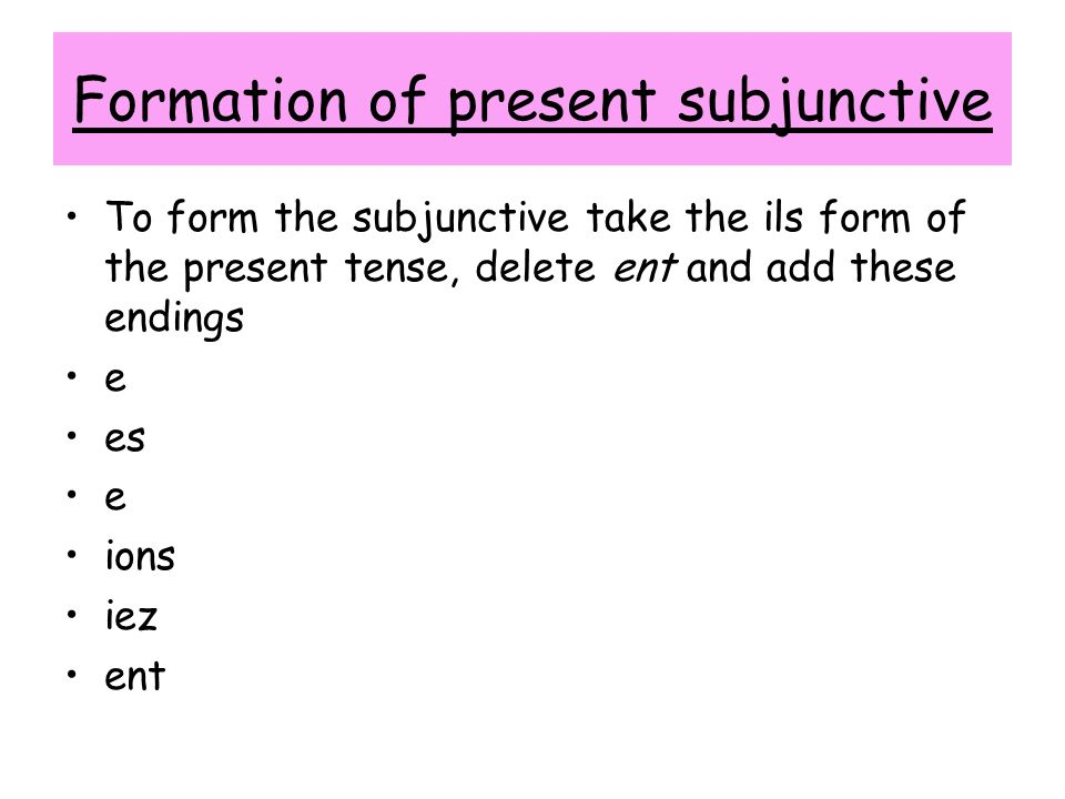 Formation of present subjunctive
