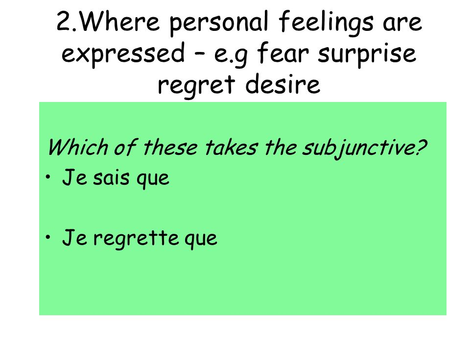 2. Where personal feelings are expressed – e