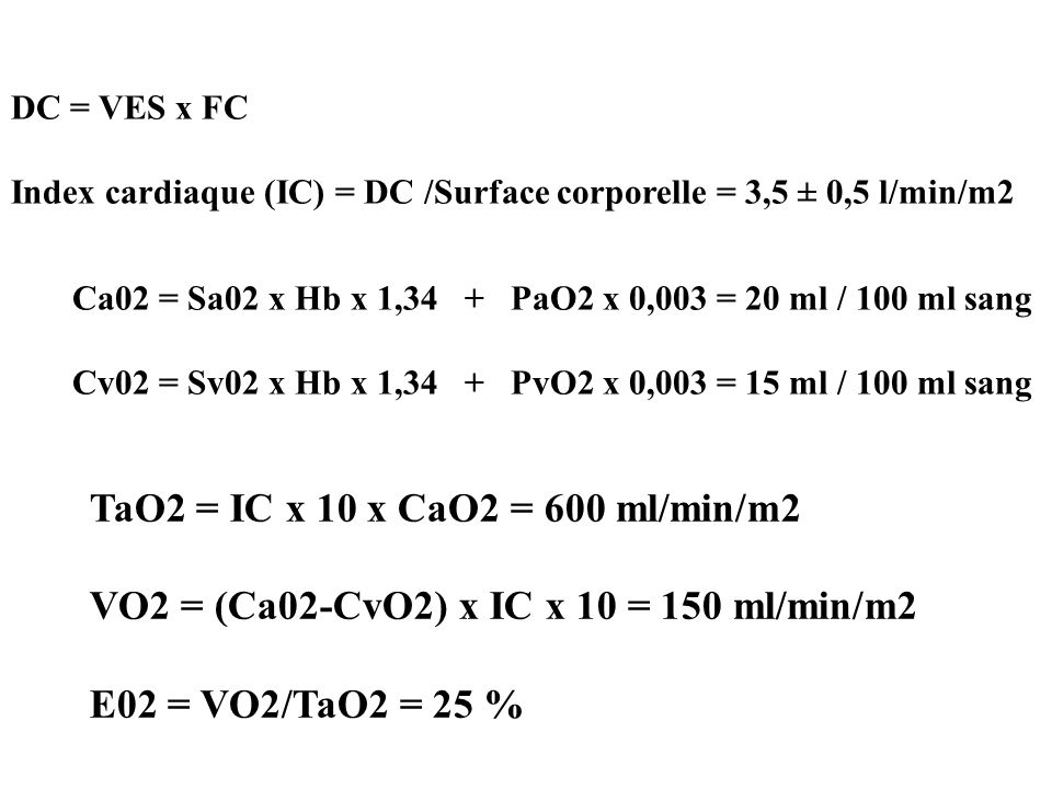 TaO2 = IC x 10 x CaO2 = 600 ml/min/m2