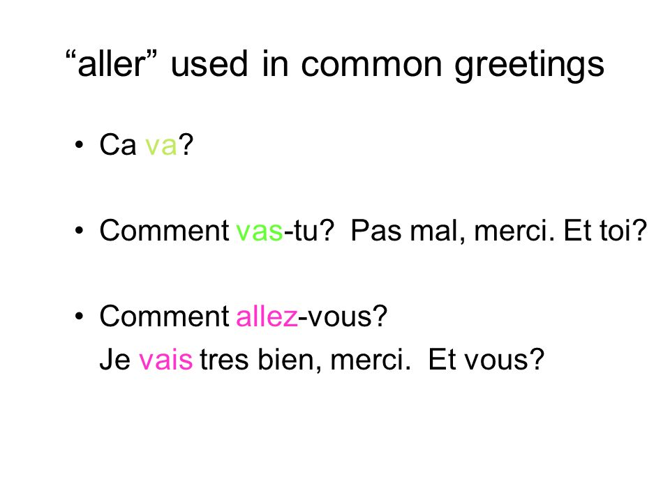 aller used in common greetings