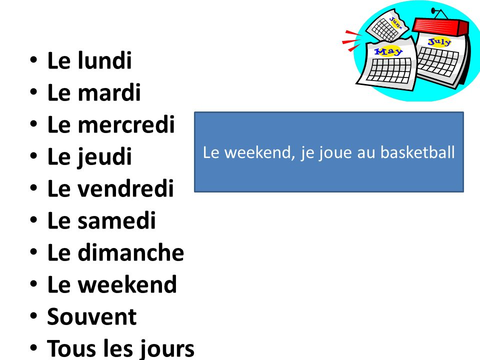 Le weekend, je joue au basketball