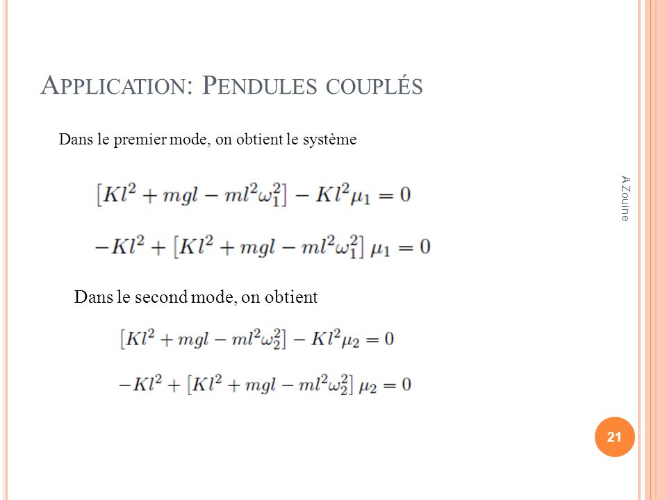 Application: Pendules couplés
