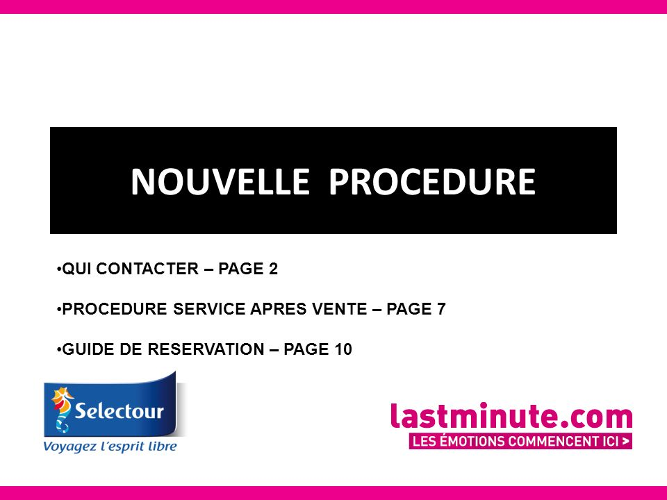 NOUVELLE PROCEDURE QUI CONTACTER – PAGE 2