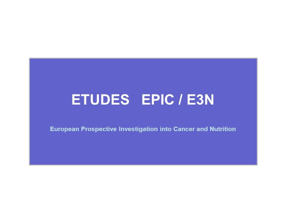 European Prospective Investigation into Cancer and Nutrition