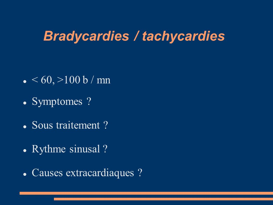 Bradycardies / tachycardies