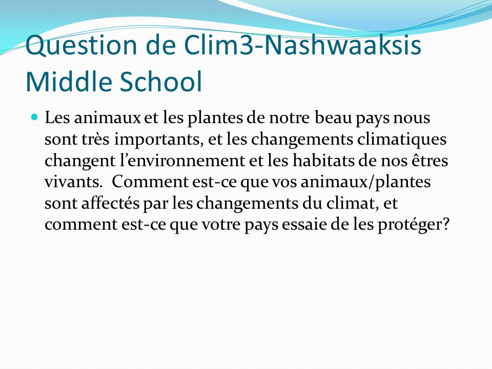 Question de Clim3-Nashwaaksis Middle School