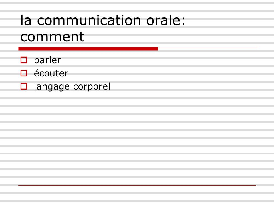 la communication orale: comment