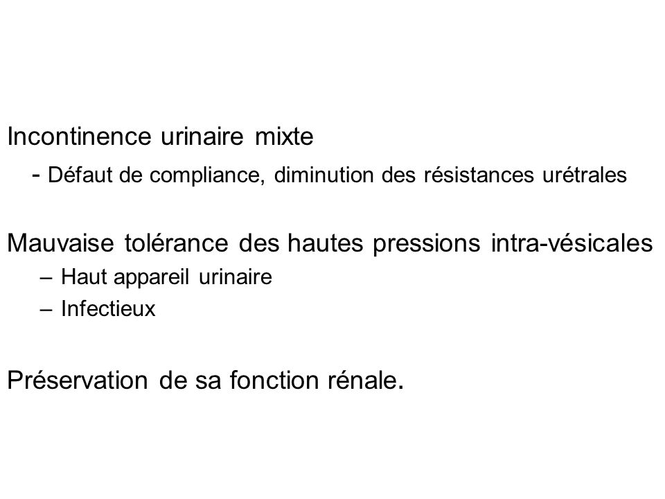 Incontinence urinaire mixte