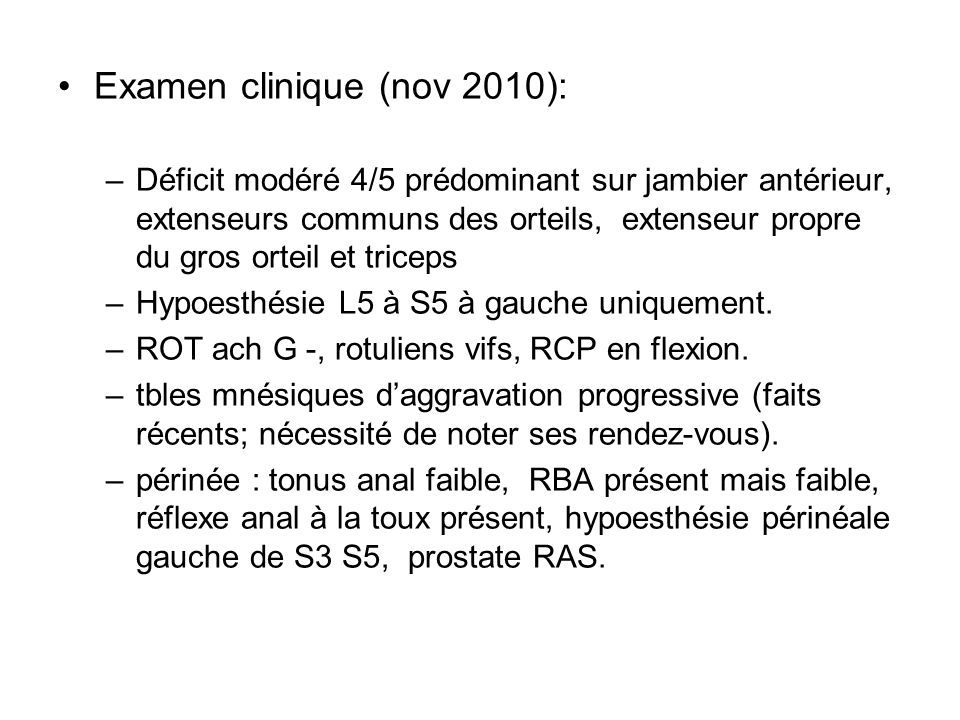 Examen clinique (nov 2010):