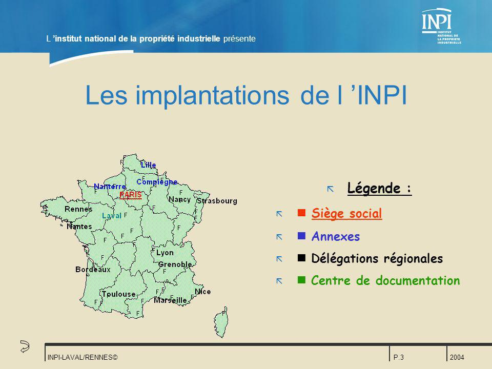 Les implantations de l 'INPI