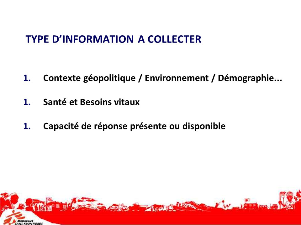 TYPE D'INFORMATION A COLLECTER