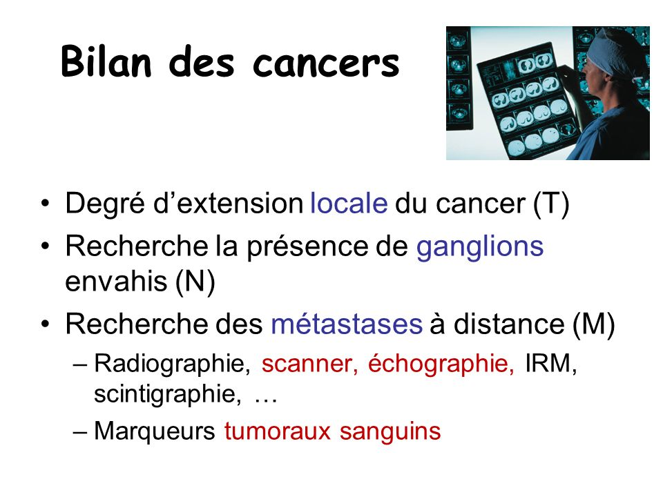 Bilan des cancers Degré d'extension locale du cancer (T)