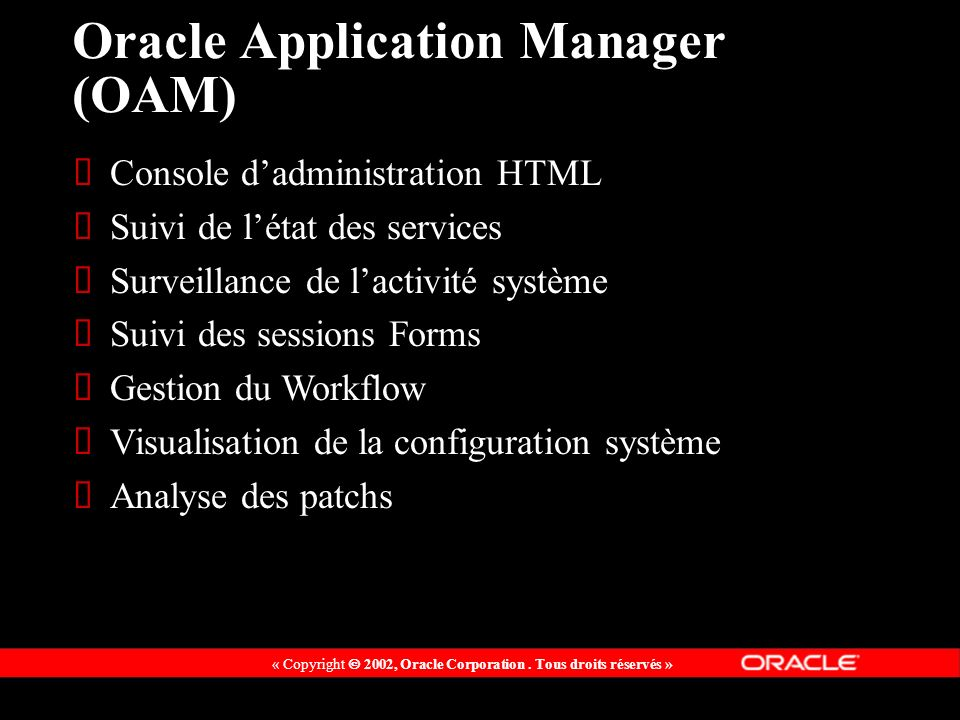 Oracle Application Manager (OAM)