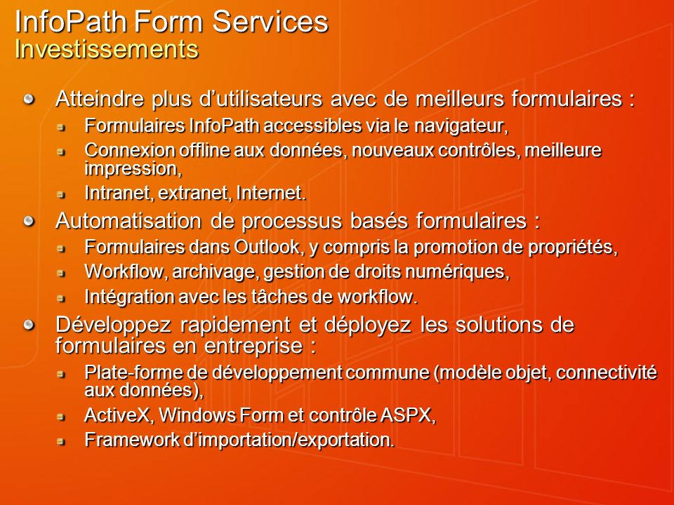InfoPath Form Services Investissements