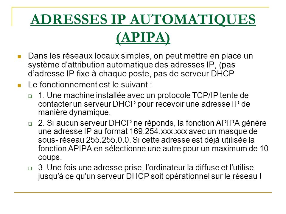 ADRESSES IP AUTOMATIQUES (APIPA)