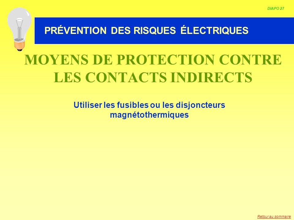 MOYENS DE PROTECTION CONTRE LES CONTACTS INDIRECTS