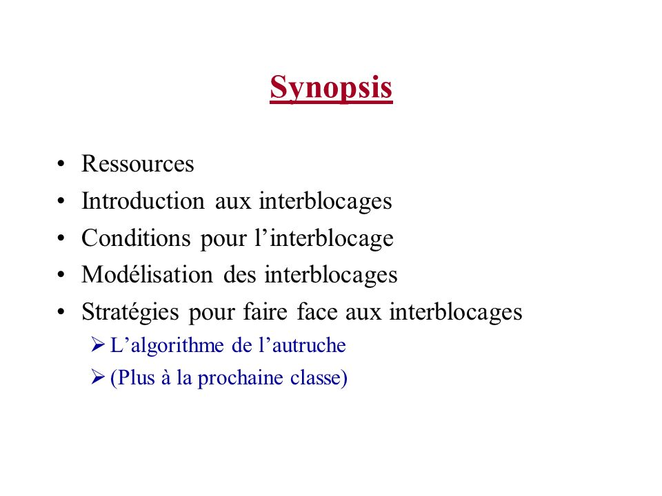 Synopsis Ressources Introduction aux interblocages