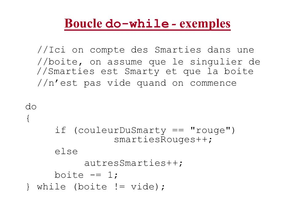 Boucle do-while - exemples