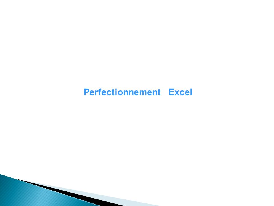 Perfectionnement Excel