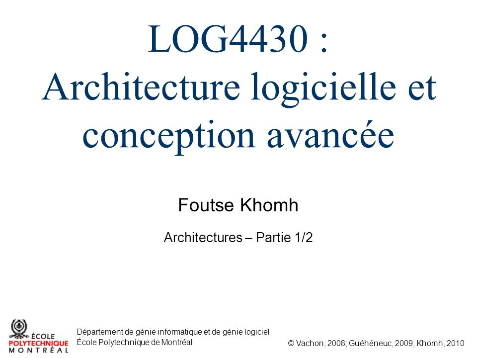 Log4430 Architecture Logicielle Et Conception Avancée Ppt