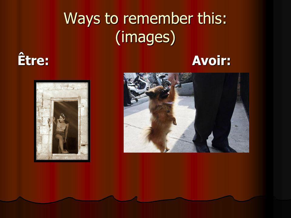 Ways to remember this: (images)