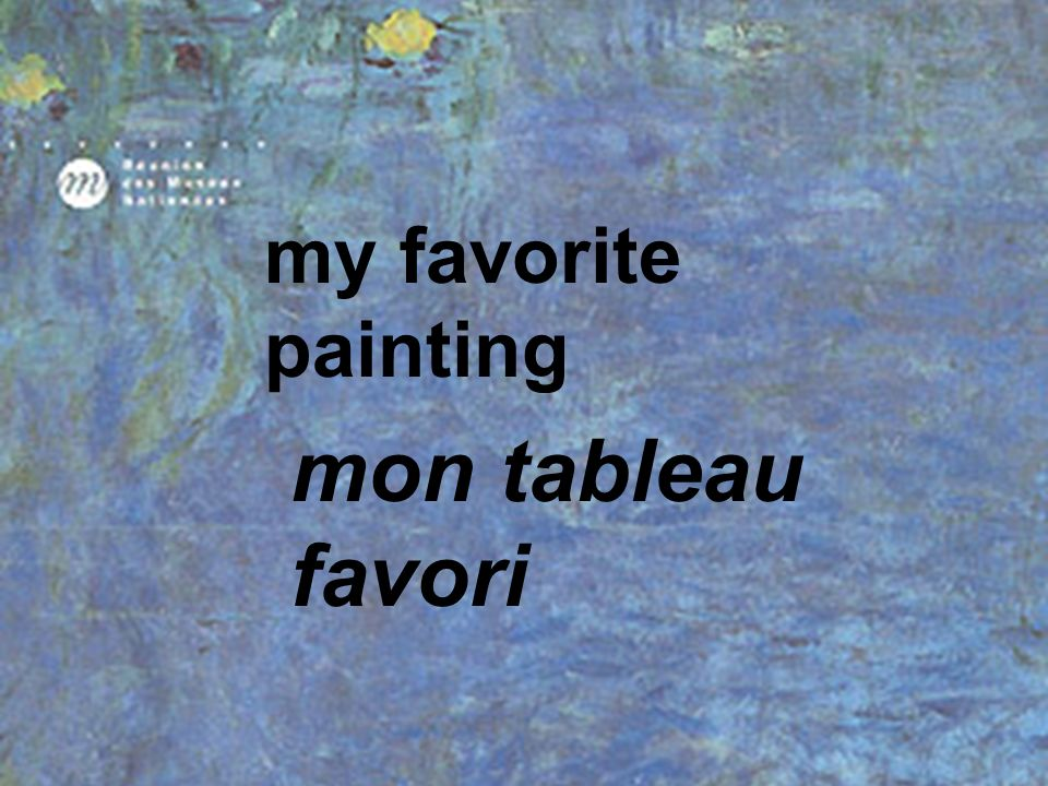 my favorite painting mon tableau favori