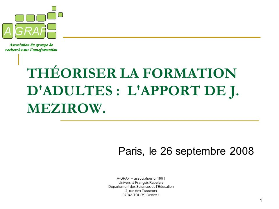 THÉORISER LA FORMATION D ADULTES : L APPORT DE J. MEZIROW.