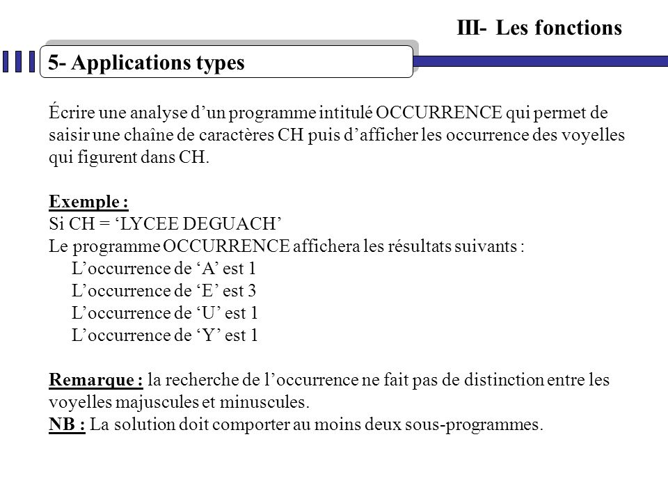 III- Les fonctions 5- Applications types