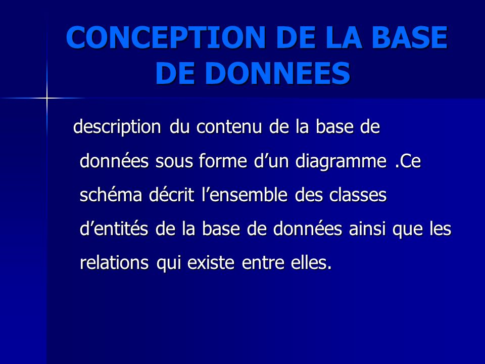 CONCEPTION DE LA BASE DE DONNEES