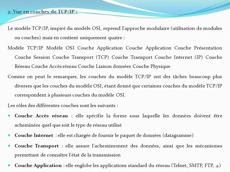 2- Vue en couches de TCP/IP :