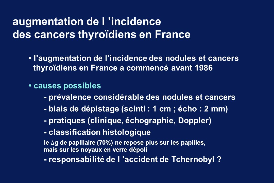 augmentation de l 'incidence des cancers thyroïdiens en France