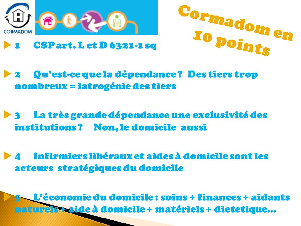 Cormadom en 10 points 1 CSP art. L et D sq