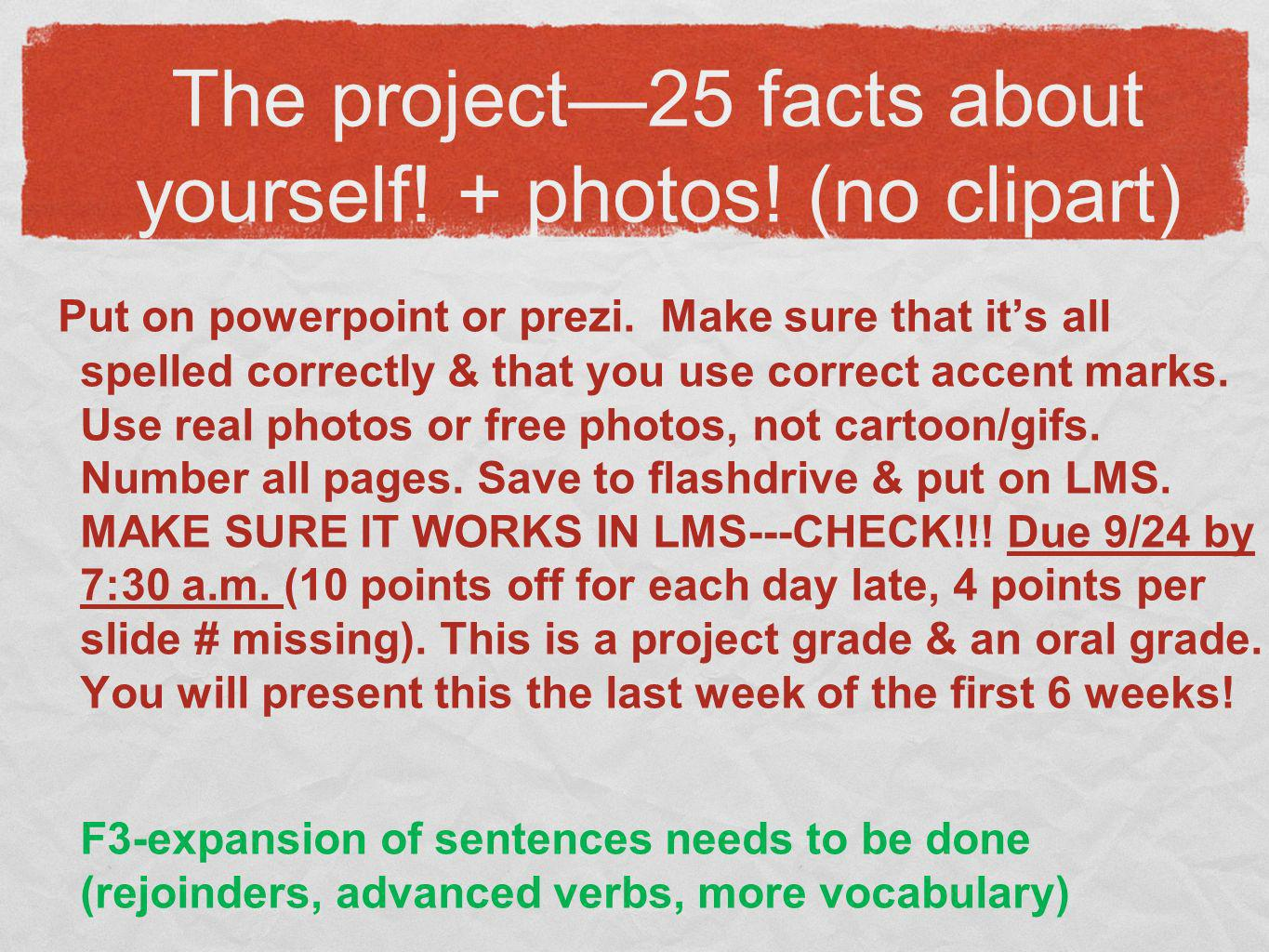 The project—25 facts about yourself! + photos! (no clipart)