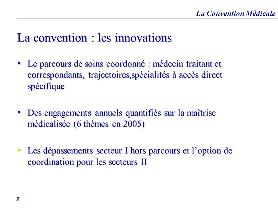 La convention : les innovations