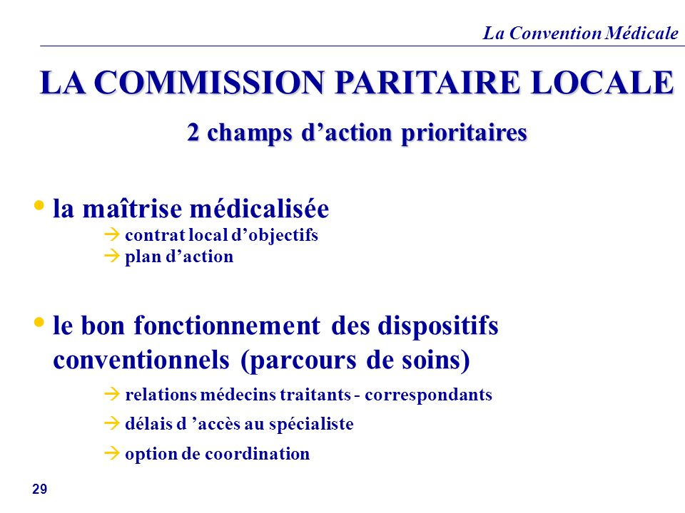 LA COMMISSION PARITAIRE LOCALE 2 champs d'action prioritaires