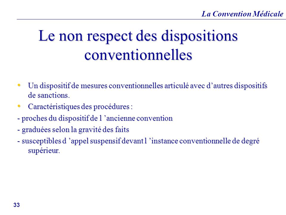 Le non respect des dispositions conventionnelles