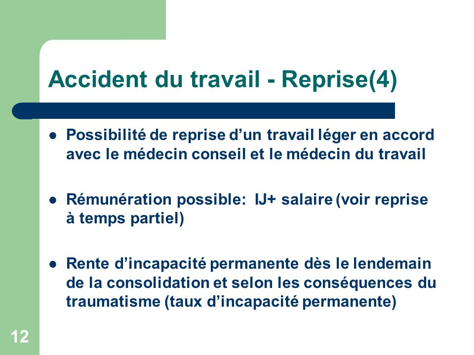 Accident du travail - Reprise(4)