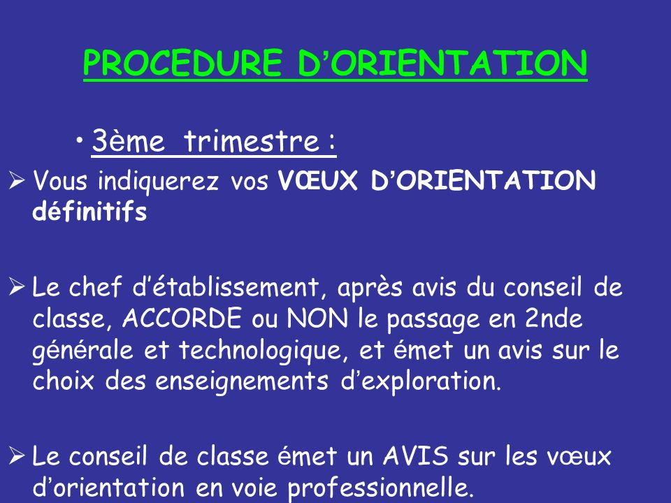 PROCEDURE D'ORIENTATION