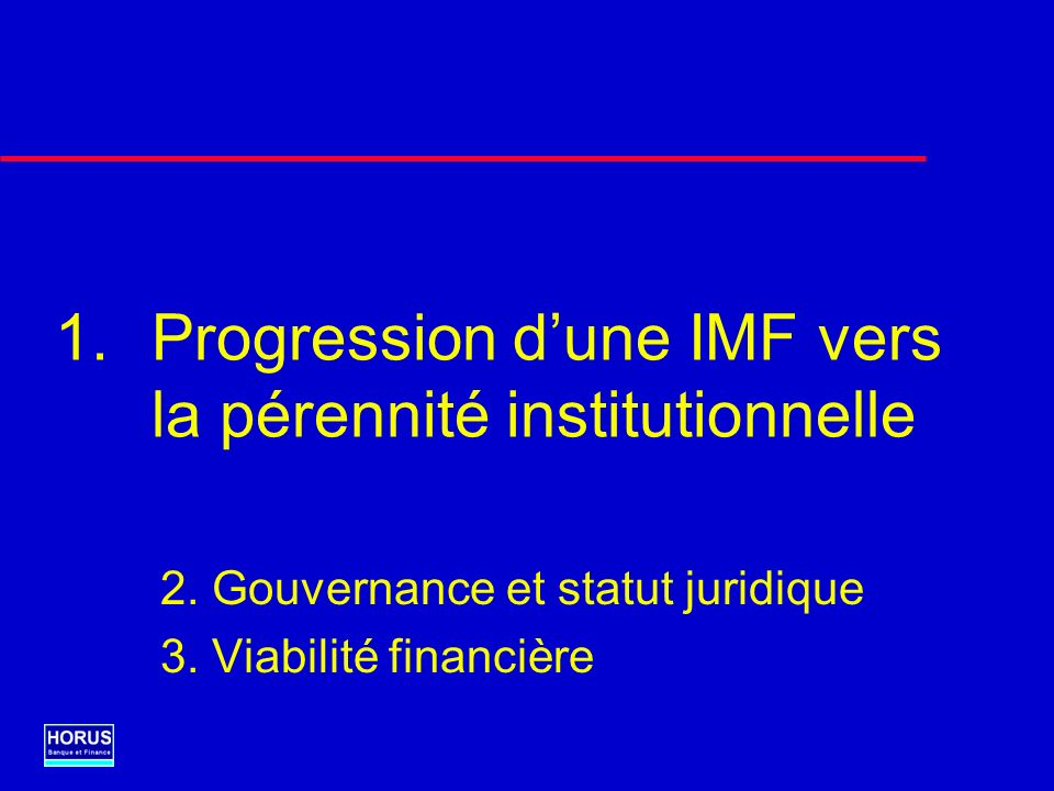 Progression d'une IMF vers la pérennité institutionnelle
