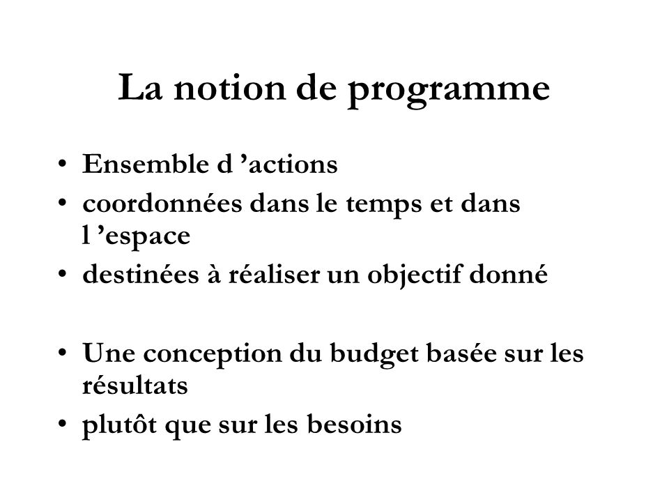 La notion de programme Ensemble d 'actions