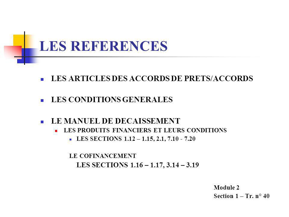 LES REFERENCES LES ARTICLES DES ACCORDS DE PRETS/ACCORDS