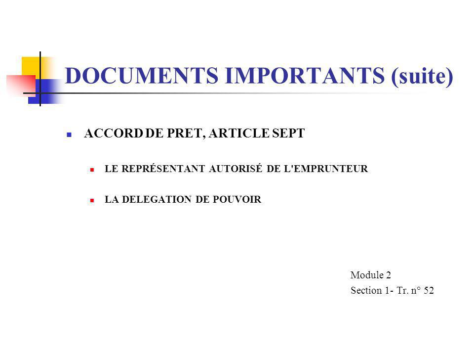 DOCUMENTS IMPORTANTS (suite)