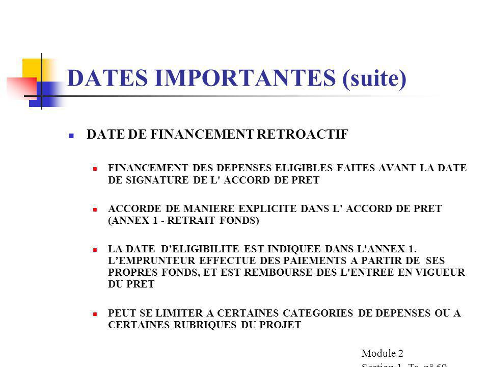 DATES IMPORTANTES (suite)