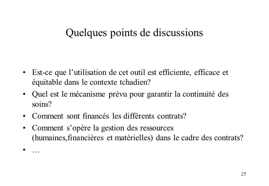 Quelques points de discussions