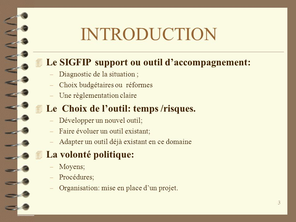 INTRODUCTION Le SIGFIP support ou outil d'accompagnement: